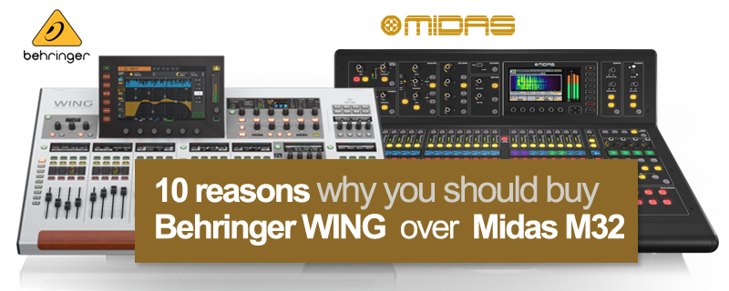 10 reasons why you should buy Behringer WING over Midas M32?