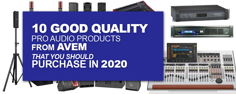 10 good quality pro audio products from AVEM that you should purchase in 2020